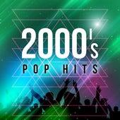 2000's Pop Hits von Various Artists