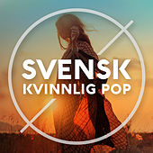 Svensk kvinnlig pop de Various Artists