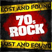 Lost and Found: 70s Rock von Various Artists