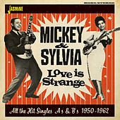 Love in Strange: All the Hit Singles As & Bs (1950 - 1962) von Mickey and Sylvia