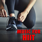 Music For HIIT von Various Artists