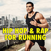 Hip Hop & Rap For Running von Various Artists