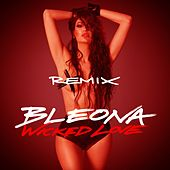 Wicked Love (Remix Package) de Bleona