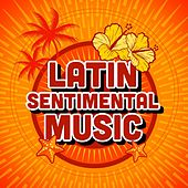 Latin Sentimental Music von Various Artists