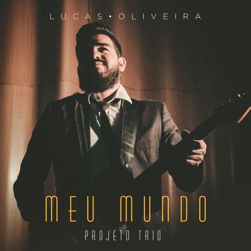 Meu Mundo: Projeto Trio de Lucas Oliveira