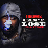 Can't Lose (feat. Twanee) von Young Buck
