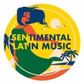 Sentimental Latin Music de Various Artists