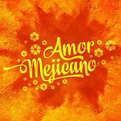 Amor Mejicano de Various Artists