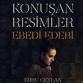 Konuşan Resimler (Ebedi Edebi) von Various Artists