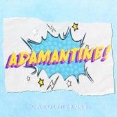 Adamantine by Caroline Kole