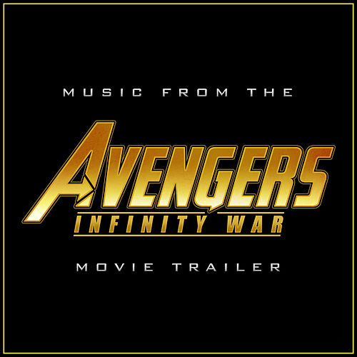 Music from the 'Avengers: Infinity War' Trailer (Cover Version) by L'orchestra Cinematique