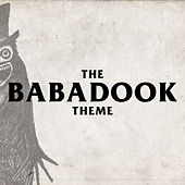 The Babadook - The Babadook Theme van L'orchestra Cinematique