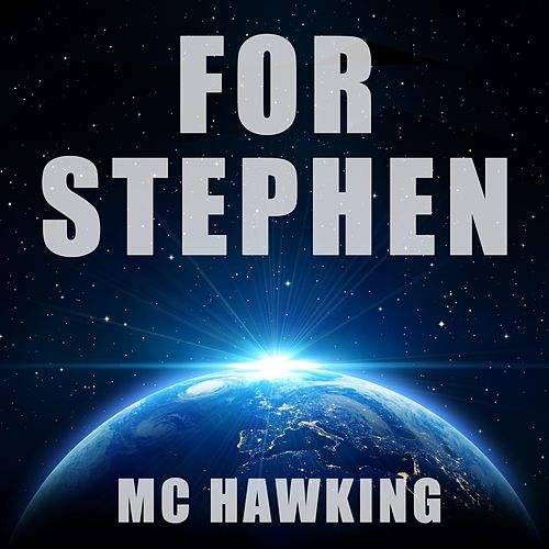 For Stephen by M.C. Hawking
