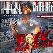Back from the Dead von Chief Keef