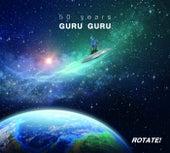 Rotate! by Guru Guru