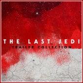 Star Wars The Last Jedi Trailer Collection de L'orchestra Cinematique