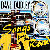 Songs from the Road by Dave Dudley