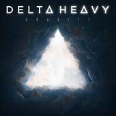 Gravity von Delta Heavy