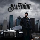 Welcome 2 Houston de Slim Thug