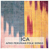 Afro Peruvian Folk Songs by Ica