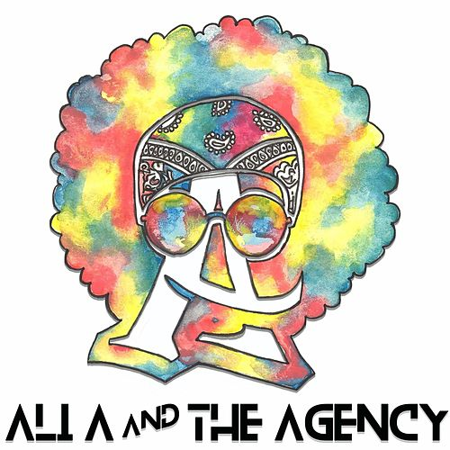 Ali a and the Agency by Ali A And The Agency