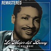 Lo mejor del Benny (Remastered) by Beny More