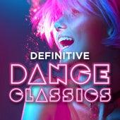 Definitive Dance Classics von Various Artists