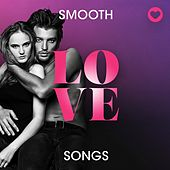 Smooth Love Songs von Various Artists