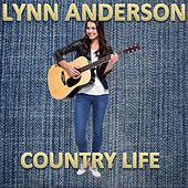 Country Life by Lynn Anderson