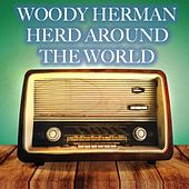 Herd Around the World de Woody Herman