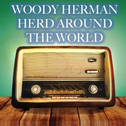 Herd Around the World by Woody Herman