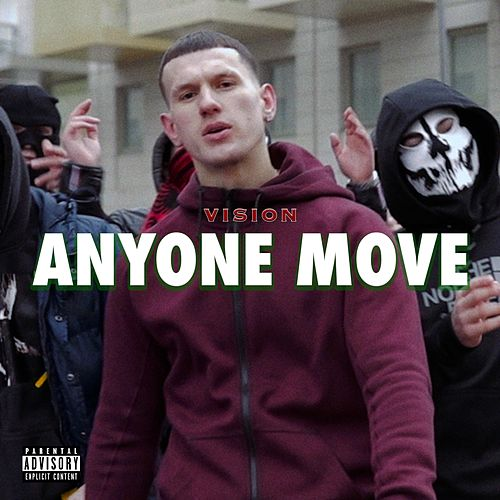 Anyone Move by Vision