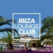 Ibiza Lounge Club 2018 - EP by Ibiza Lounge Club