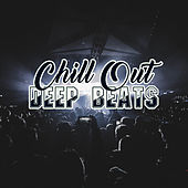Chill Out Deep Beats von Ibiza Chill Out
