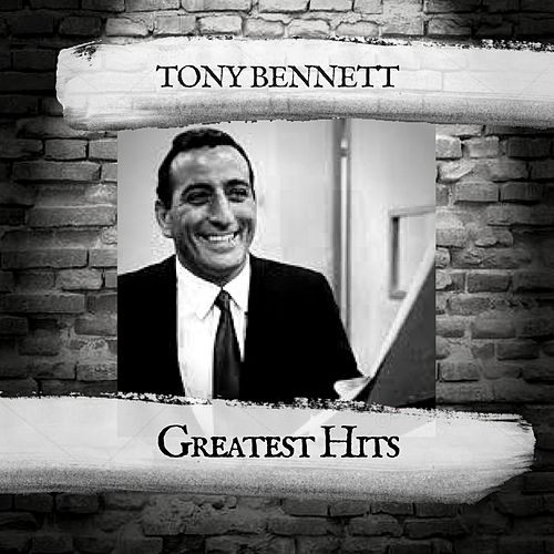 Greatest Hits by Tony Bennett