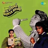 Ek Zindgi Arman Bhari (Original Motion Picture Soundtrack) de Various Artists