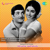 Adrushta Jaathakudu (Original Motion Picture Soundtrack) de Various Artists