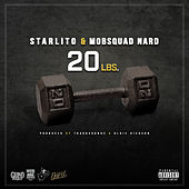 20 Lbs. (feat. MobSquad Nard) by Starlito