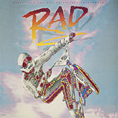 Rad (Original Motion Picture Soundtrack) by Various Artists