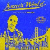 Sane's World by Sane