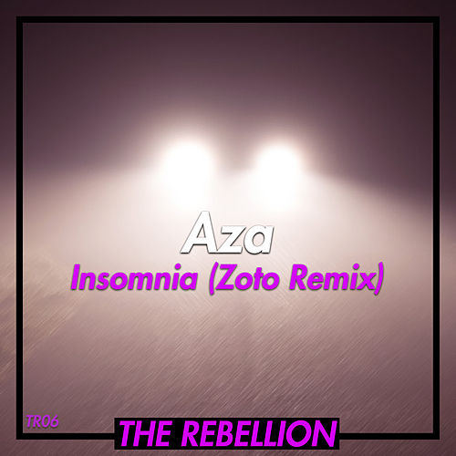 Insomnia (Zoto Remix) by Aza