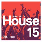 Project House, Vol. 15 - EP de Various Artists