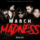 Take Money Presents: March Madness by Various Artists