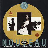 Under A Nouveau Groove de Club Nouveau
