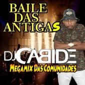 Megamix das Comunidades de DJ Cabide