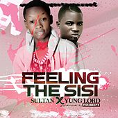 Feeling the Sisi by Sultan