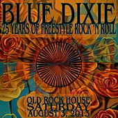 Live at the Old Rock House von Blue Dixie