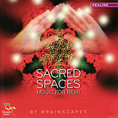 Sacred Spaces - Music for Reiki by Brainscapes