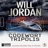 Codewort Tripolis - Ryan Drake 5 (Ungekürzt) von Will Jordan