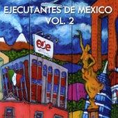 Ejecutantes de México, Vol. 2 by Various Artists